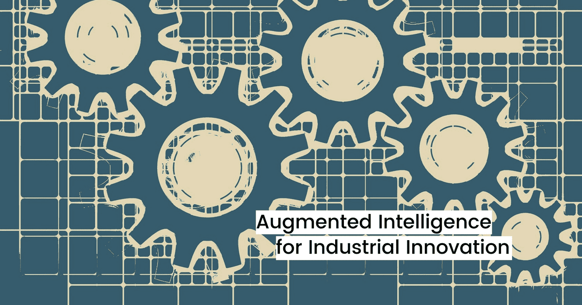 Augmented Intelligence for Industrial Innovation